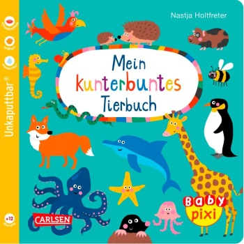 Baby Pixi 58: Mein kunterbuntes Tierbuch (Softcover)